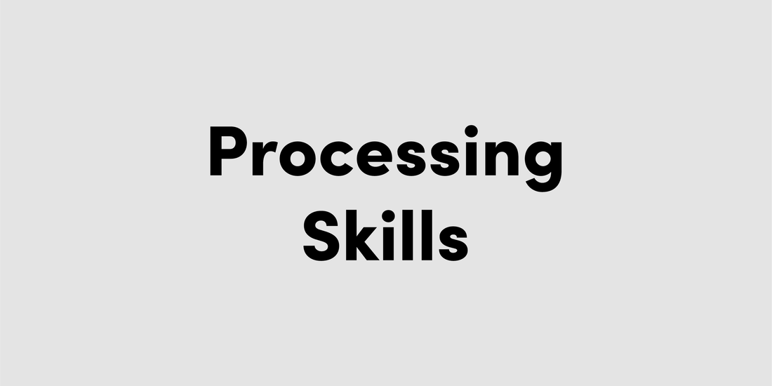Processing Skills Resources